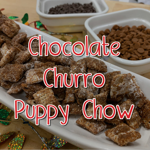 Chocolate Churro Puppy Chow