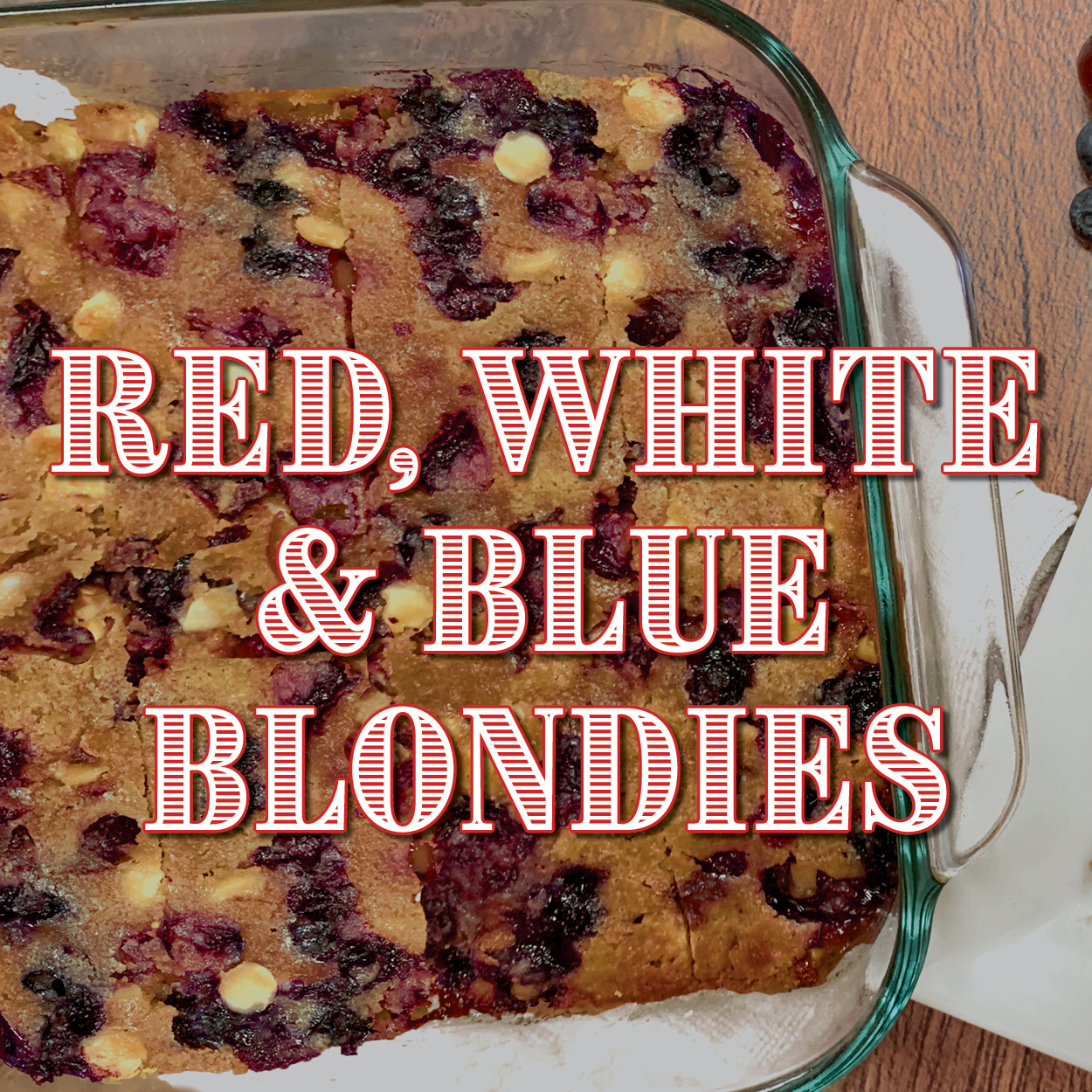 Red, Whire and Blue Blondies