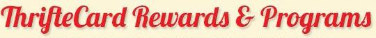 ThrifteCard Rewards & Programs