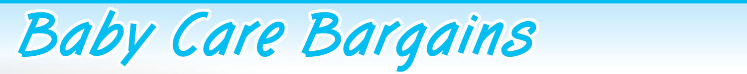 Baby Care Bargains